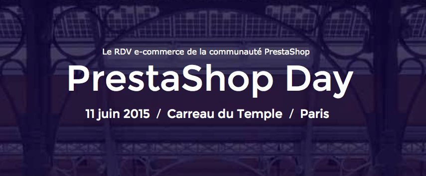 PrestaShop Day – Paris – 11 Juin 2015
